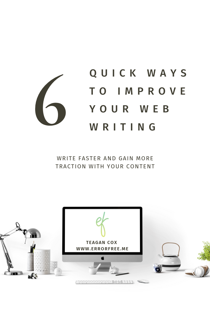 "Pinterest Graphic Reading ""6 ways to improve your web writing"""